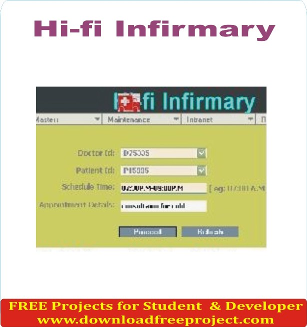 Free Hi fi infirmary In Java Projects Download