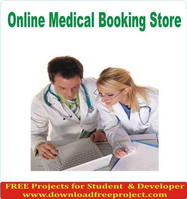 Free Online Medical Booking Store In Java Projects Download