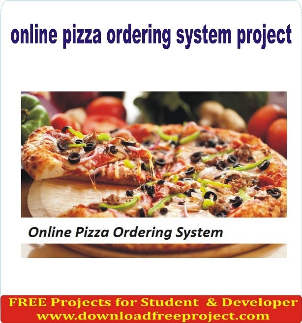 Free Online pizza ordering system project In PHP Projects Download