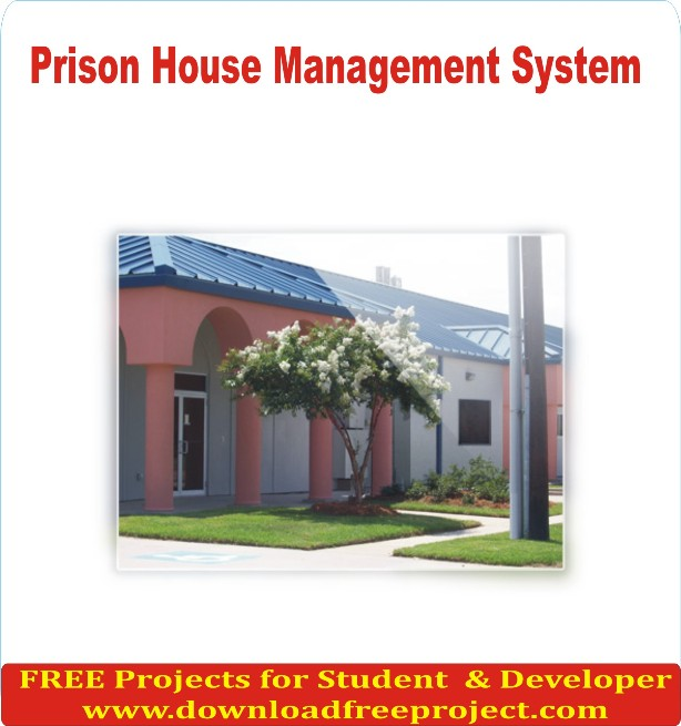 Free Prison House Management System In Asp.Net Projects Download