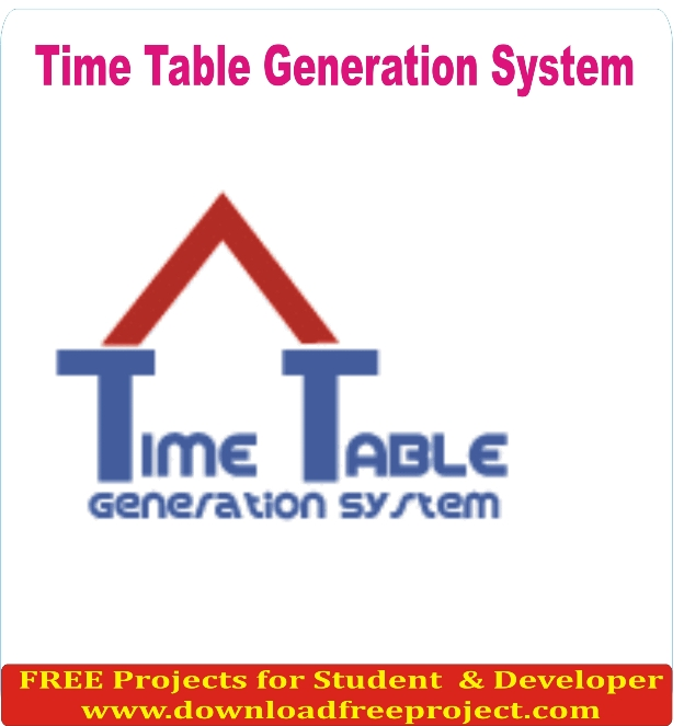 Free Time Table Generation System In PHP Projects Download